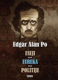 """Eseji, Eureka, Politije"" Edgara Alana Poa"