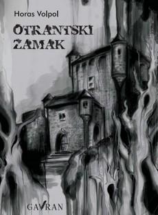 ''Otrantski zamak'' Horasa Volpola u novom izdanju