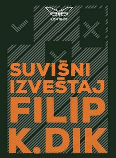 ''Suvišni izveštaj'' Filipa K. Dika na Kontrastovom štandu