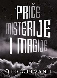 Uskoro stižu ''Priče misterije i magije'' Ota Oltvanjija