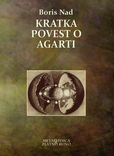 ''Kratka povest o Agarti'' - novi roman Borisa Nada