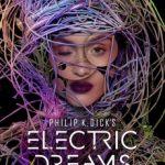 Električni snovi Filipa K. Dika