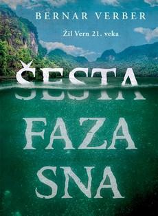 ''Šesta faza sna'' SF roman Bernara Verbera