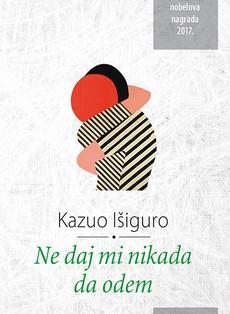 ''Ne daj mi nikada da odem'' Kazua Išigura u Deretinom izdanju