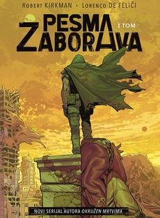 U prodaji novi strip Roberta Kirkmena ''Pesma Zaborava''
