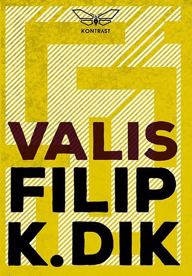 Filip K. Dik - VALIS