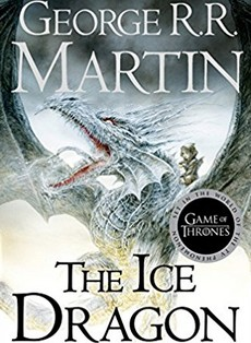 Džordž R.R. Martin - Ledeni zmaj - The Ice Dragon