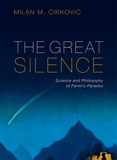 The Great Silence - Milan M. Ćirković