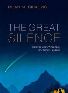 The Great Silence - Milan M. Ćirković