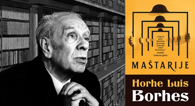 Horhe Luis Borhes - Maštarije