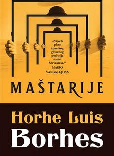 Novo izdanje Borhesove zbirke priča ''Maštarije''