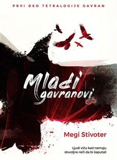 Roman ''Mladi gavranovi'' uvod u novi serijal Megi Stivoter