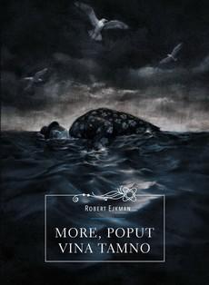 """Uskoro zbirka """"More, poput vina tamno"""" Roberta Ejkmana"""