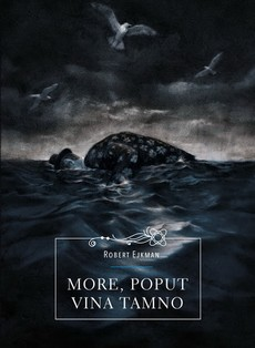 More, poput vina tamno - Robert Ejkman