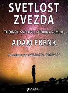 Naučno-popularni hit ''Svetlost zvezda''Adama Frenka