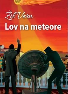 Potražite na kioscima ''Lov na meteore'' Žila Verna