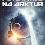 Putovanje na Arktur - Dejvid Lindzi