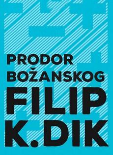Prodor božanskog - Filip K. Dik