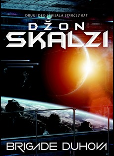 Brigade duhova - Džon Skalzi