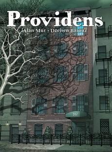 Prva dva toma strip ostvarenja ''Providens'' Alana Mura
