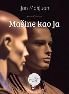 Ijan Makjuan - Mašine kao ja