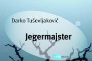 JEGERMAJSTER novi roman Darka Tuševljakovića