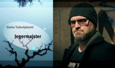 Prikaz romana JEGERMAJSTER Darka Tuševljakovića, zapaženog pisca srednje generacije i dobitnika Evropske nagrade za književnost.