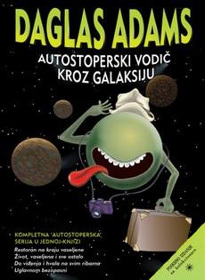 Autostoperski vodič kroz galaksiju - Daglas Adams