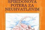 Promocija zbirke SPIRIDONOVA POTERA ZA NEUHVATLJIVIM