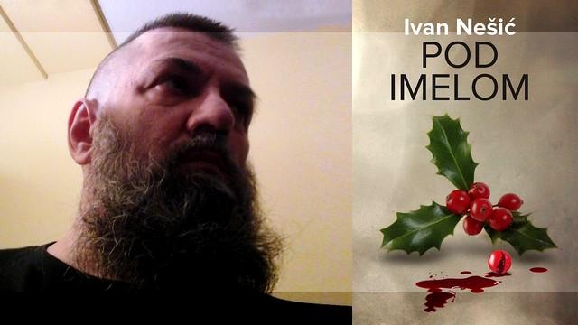 Ivan Nešić - Pod imelom