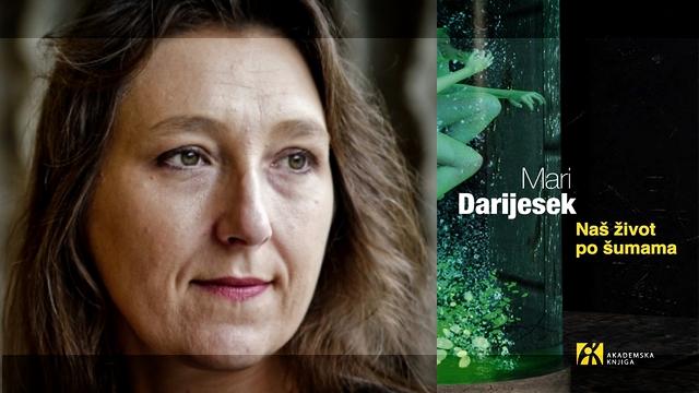 Mari Darijesek - Naš život po šumama