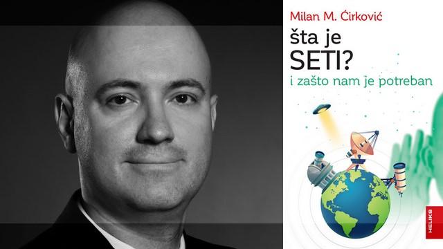 Milan Ćirković - Šta je SETI?