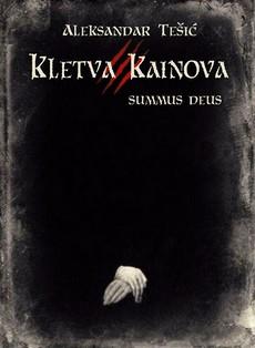 Kletva Kainova III - Aleksandar Tešić