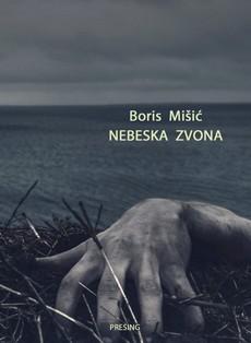 Nebeska zvona - Boris Misic