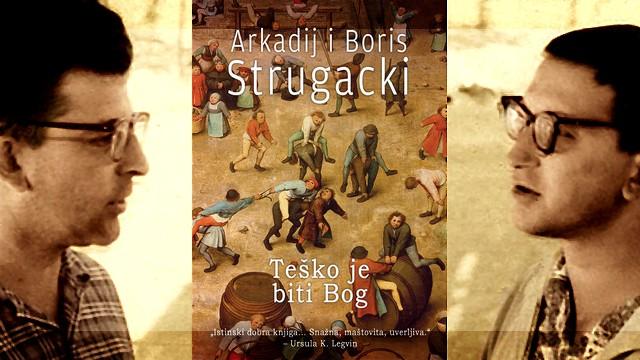 Teško je biti bog - Braća Strugacki