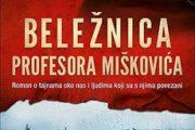 BELEŽNICA PROFESORA MIŠKOVIĆA uskoro kao TV serija