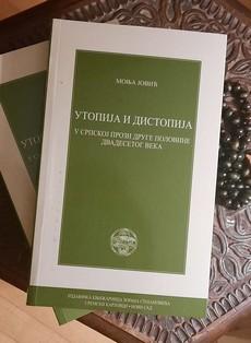 Utopija i distopija u srpskoj prozi druge polovine dvadesetog veka - Monja Jović