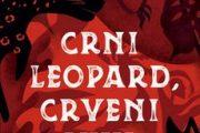 CRNI LEOPARD, CRVENI VUK - roman inspirisan afričkom mitologijom