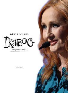 Ikabog - Dž.K. Rouling