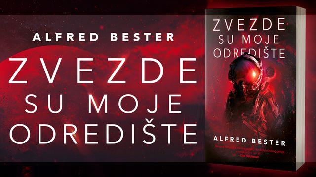 Zvezde su moje odredište - Alfred Bester