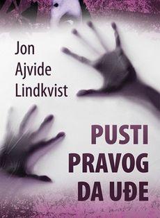 Pusti pravog da uđe - Jon Ajvide Lindkvist