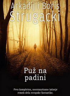 Braća Strugacki - Puž na padini