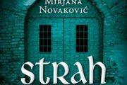 Novo izdanje romana STRAH I NJEGOV SLUGA Mirjane Novaković