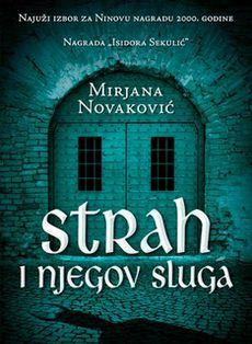 Strah i njegov sluga - Mirjana Novaković