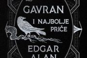 Objavljena zbirka GAVRAN I NAJBOLJE PRIČE Edgara Alana Poa