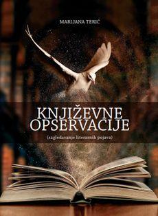 Književne opservacije - Marijana Terić