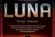 VUČJI MESEC - drugi deo serijala LUNA Ijana Mekdonalda