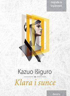 Klara i Sunce - Kazuo Išiguro