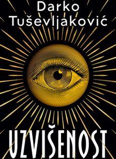 Uzvišenost - Darko Tuševljaković